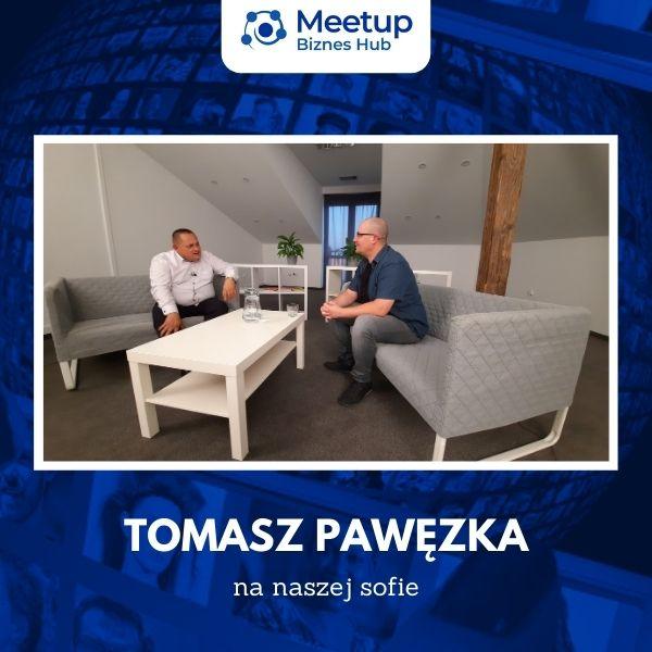 podcast-meetup-biznes-hub-pawel-kosmala-w-rozmowie-z-tomaszem-pawezka