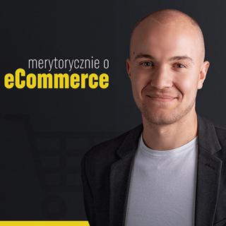 merytorycznie o ecommerce podcast