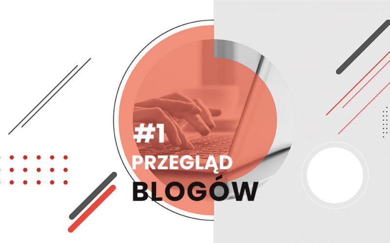 przeglądblogów#1
