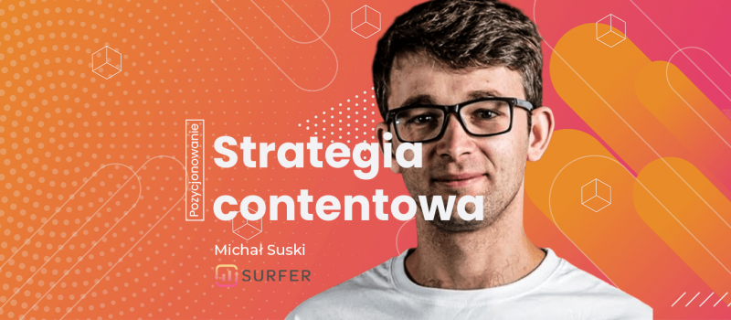 strategia contentowa michał suski